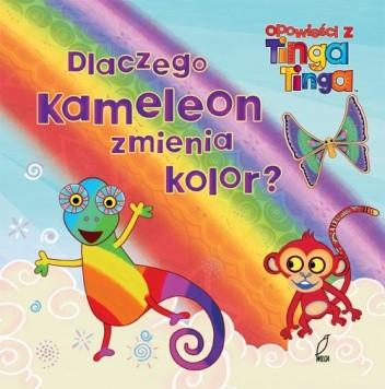 Okładka książki Dlaczego kameleon zmienia kolor?
