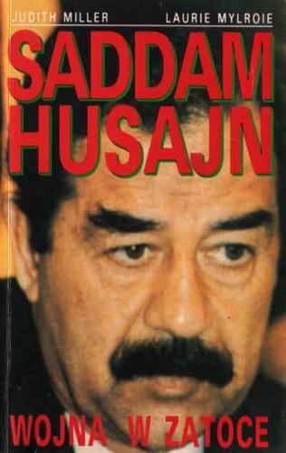 Okładka książki Saddam Husajn. Wojna w zatoce