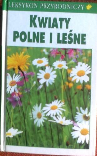 Okładka książki Kwiaty polne i leśne