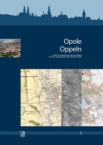Okładka książki Opole Historyczno-topograficzny atlas miast śląskich