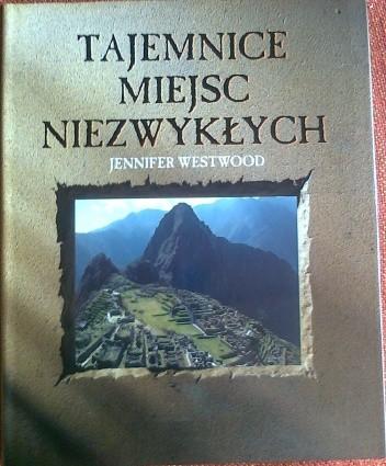 Okładka książki Tajemnice miejsc niezwykłych
