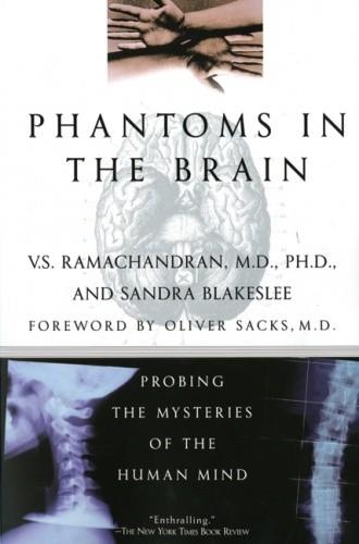Okładka książki Phantoms in the Brain. Probing the Mysteries of the Human Mind