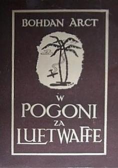 Okładka książki W pogoni za Luftwaffe : polscy myśliwcy w pustyniach Tunisu