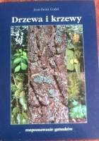 Drzewa i krzewy. Rozpoznawanie gatunków
