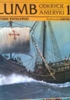 Krzysztof Kolumb, Odkrycie Ameryki 1492