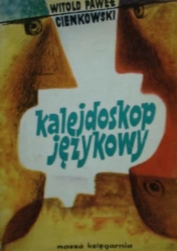 Okładka książki Kalejdoskop językowy