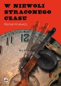Okładka książki W niewoli straconego czasu