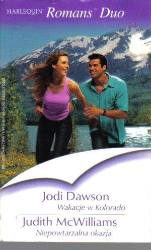 Okładka książki Wakacje w Kolorado, Niepowtarzalna okazja