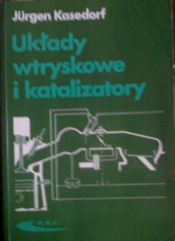 Okładka książki Układy wtryskowe i katalizatory