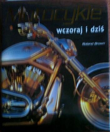Okładka książki Motocykle wczoraj i dziś