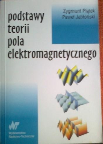 Okładka książki Podstawy teorii pola elektromagnetycznego