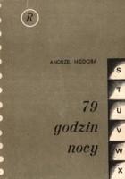 79 godzin nocy / Siedemdziesiąt dziewięć godzin nocy