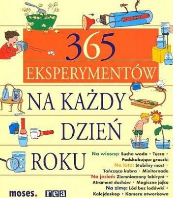 Okładka książki 365 eksperymentów na każdy dzień roku