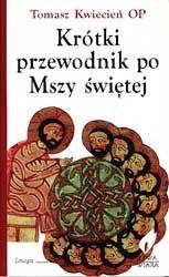 Okładka książki Krótki przewodnik po Mszy świętej