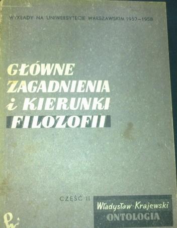 Okładka książki Główne zagadnienia i kierunki filozofii, część II-Ontologia