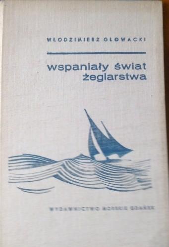 Okładka książki Wspaniały świat żeglarstwa
