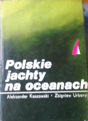 Okładka książki Polskie jachty na oceanach