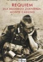 Requiem dla młodego żołnierza. Monte Cassino
