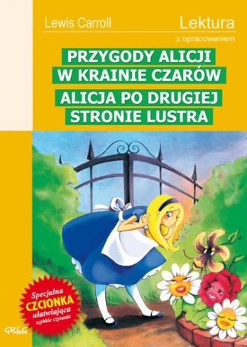 Okładka książki Przygody Alicji w Krainie Czarów. Alicja po drugiej stronie lustra