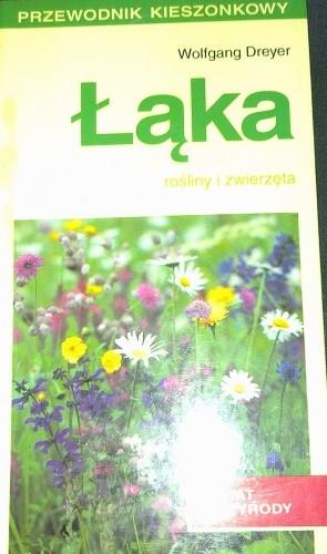 Okładka książki Łąka. Rośliny i zwierzęta