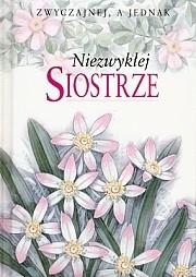 Okładka książki Zwyczajnej a jednak Niezwykłej Siostrze