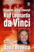 Okładka książki Człowiek, który stworzył Kod Leonarda da Vinci