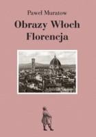 Obrazy Włoch: Florencja