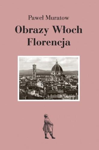 Okładka książki Obrazy Włoch: Florencja