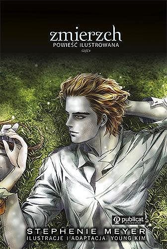 Okładka książki Zmierzch. Powieść ilustrowana. Część 2