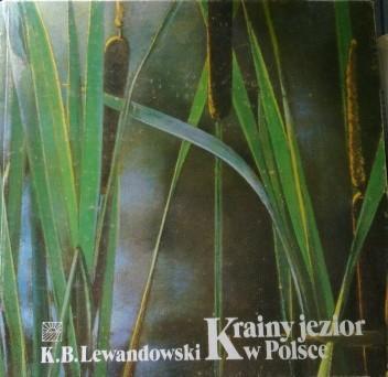 Okładka książki Krainy jezior w Polsce, przyroda i ekologia jezior