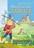 Okładka książki Mojżeszowe tablice. Opowiadania dla młodzieży na temat Dekalogu