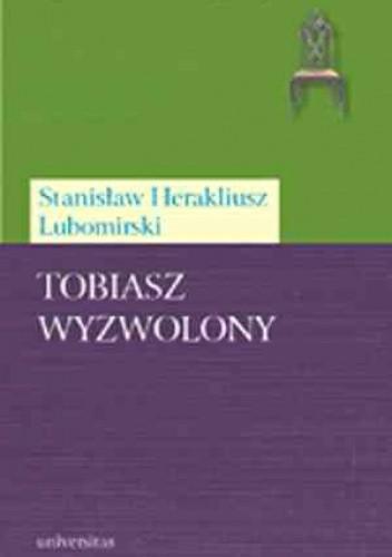 Okładka książki Tobiasz wyzwolony