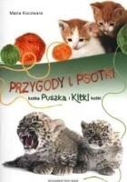 Przygody i psotki kotka Puszka i Kitki kotki