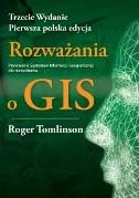 Okładka książki Rozważania o GIS. Planowanie Systemów Informacji dla Menadżerów