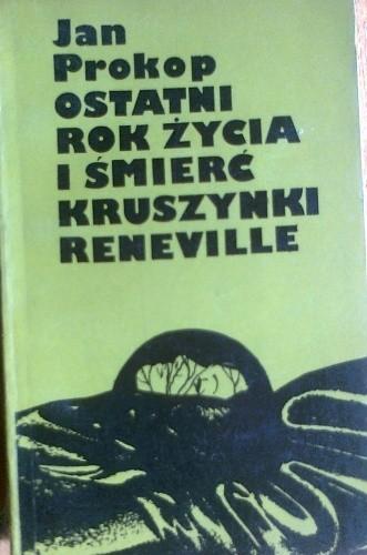 Okładka książki Ostatni rok życia i śmierć Kruszynki Reneville