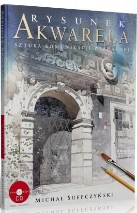 Okładka książki Rysunek i akwarela. Sztuka komunikacji wizualnej