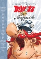 W hołdzie Albertowi Uderzo. Asteriks i Przyjaciele
