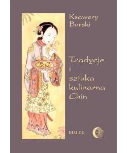 Okładka książki Tradycje i sztuka kulinarna Chin