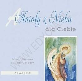 Okładka książki Anioły z Nieba - dla Ciebie