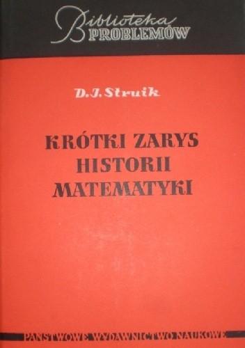 Okładka książki Krótki zarys historii matematyki do końca XIX wieku