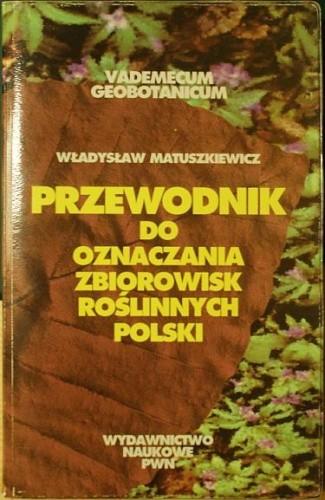 Okładka książki Przewodnik do oznaczania zbiorowisk roślinnych Polski
