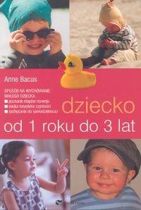 Okładka książki Dziecko od 1 roku do 3 lat