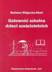 Okładka książki Gotowość szkolna dzieci sześcioletnich