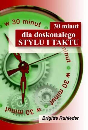 Okładka książki 30 minut dla doskonałego stylu i taktu