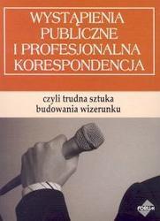 Okładka książki Wystąpienia publiczne i profesjonalna korespondencja