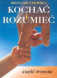 Okładka książki Kochać i rozumieć. Część 3
