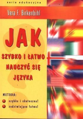 Okładka książki Jak szybko i łatwo nauczyć się języka