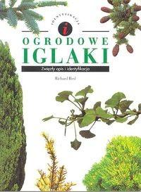 Okładka książki Ogrodowe iglaki. Zwięzły opis i identyfikacja