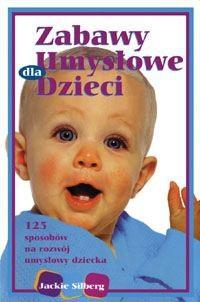Okładka książki Zabawy umysłowe dla niemowląt