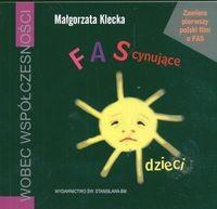 Okładka książki FAScynujšce dzieci + VCD
